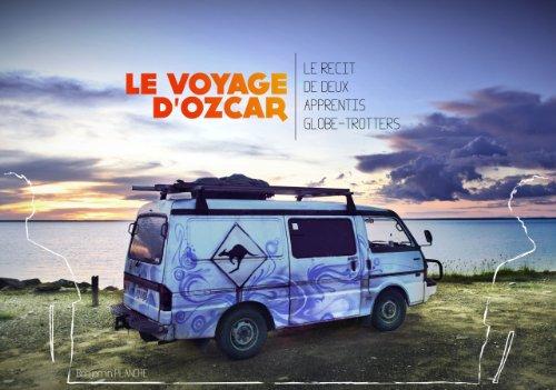 Le Voyage d'Ozcar, le récit de deux apprentis globe-trotters