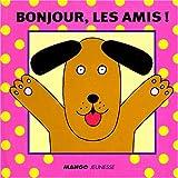 Telecharger Livres Bonjour les amis (PDF,EPUB,MOBI) gratuits en Francaise