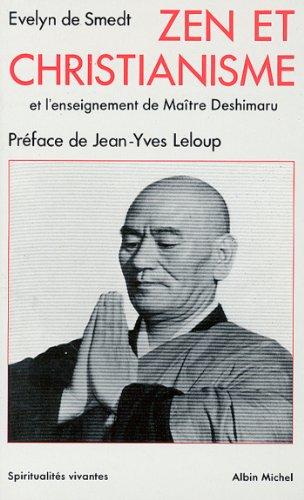 Zen et christianisme : et l'Enseignement de Maître Deshimaru