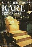Karl der Grosse - Siegfried Fischer-Fabian, Siegfried Fischer- Fabian