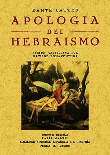 Apología del Hebraísmo por Dante Lattes