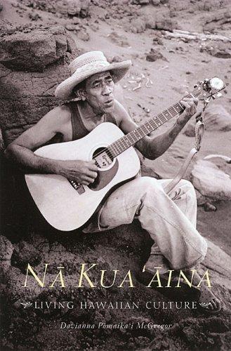 Na Kua'aina: Living Hawaiian Culture