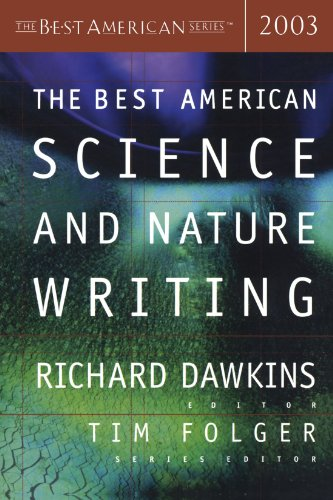 The Best American Science and Nature Writing 2003 (Best American Science & Nature Writing)
