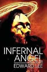 Infernal Angel by Edward Lee (2013-01-21)