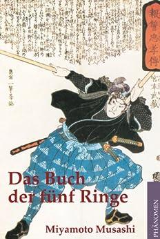 Das Buch der fünf Ringe von [Musashi, Miamoto]