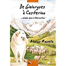 De Gialorgues a Casterino, Ballades Dans le Mercantour