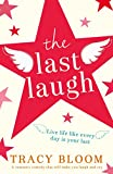 The Last Laugh: A romantic comedy that will make...