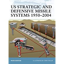 US Strategic and Defensive Missile Systems 1950-2004 (Fortress, Band 36)