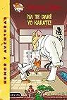 Stilton 37: ¡ya te daré yo karate!: Geronimo Stilton 37: 1 par Stilton