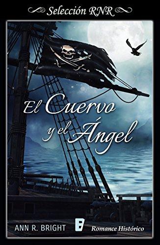 El cuervo y el ángel de [Bright, Ann R.]