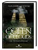Queen of Clouds: Die Wolkentürme