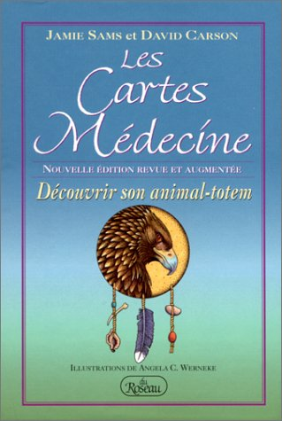 Les Cartes Mdecine - Dcouvrir son animal-totem