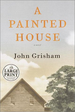 A Painted House: A Novel (Random House Large Print)