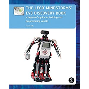 The LEGO MINDSTORMS EV3 Discovery Book (Full Color): A Beginner's Guide to Building a