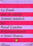 Image de La Triade dans la nouvelle économie mondiale