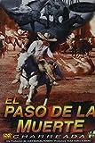 El Paso De La Muerte