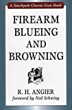 Firearm Blueing and Browning (Stackpole Classic Gun Books) (English Edition)