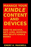 #8: Manage Your Content and Devices: How to Archive, Gift, Lend, Borrow, and Delete Books