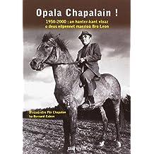 Hopala chapalain !