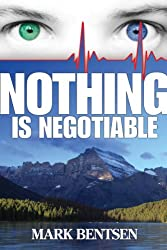 Nothing Is Negotiable (English Edition)