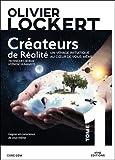 Créateurs de Réalité Tome 1 - Un voyage initiatique au coeur de vous-même...