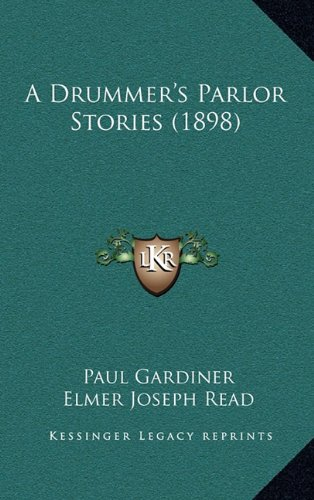 A Drummer's Parlor Stories (1898)