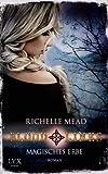 'Bloodlines: Magisches Erbe' von Richelle Mead
