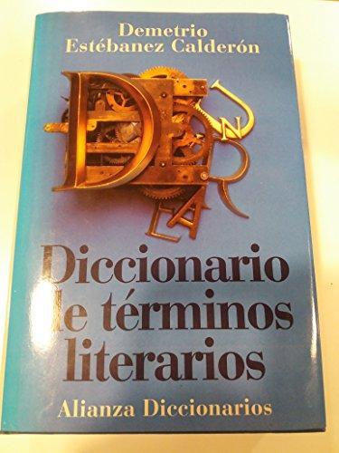 Diccionario de terminos literarios (Alianza Diccionarios) por Demetrio Calderon