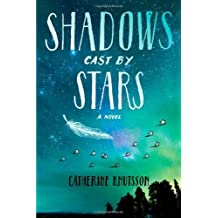 Shadows Cast by Stars by Catherine Knutsson (4-Jun-2013) Paperback