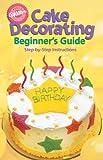 Wilton Kuchen dekorieren für Anfänger Guide