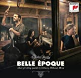 Belle Epoque-Works for String Quartet