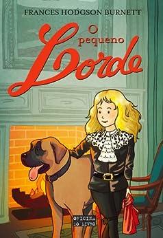O Pequeno Lorde (Portuguese Edition) by [Burnett, Frances Hodgson]