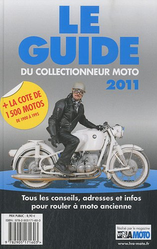 Le guide 2011 du collectionneur moto