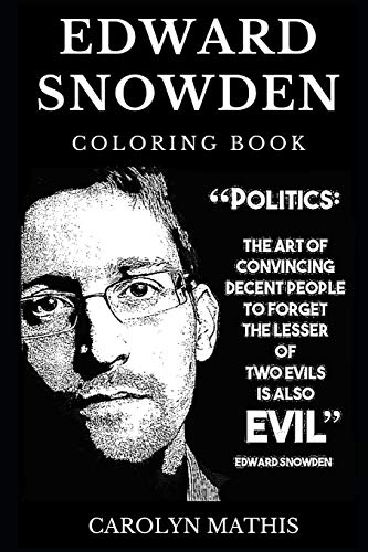 American Hero T-shirt (Edward Snowden Coloring Book: Legendary Whistleblower and Famous Dissident, Acclaimed Privacy Advocate and American Hero, Freedom for All Ideology ... Coloring Book (Edward Snowden Books, Band 0))