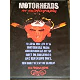 Motorheads An Autobiography, Follow The Life Of A Motorhead From Childhood As Little Boys To Adulthood and Expensive Toys. by Tim Hix
