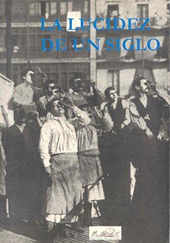La lucidez de un siglo / The Perceptiveness of a Century (Voces / Voices) by Felipe Benitez Reyes (2000-03-30)