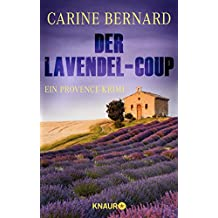 Der Lavendel-Coup: Ein Provence-Krimi (Molly Preston ermittelt)