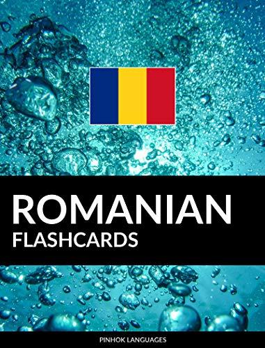 Romanian Flashcards: 800 Important Romanian-English and English-Romanian Flash Cards (English Edition)