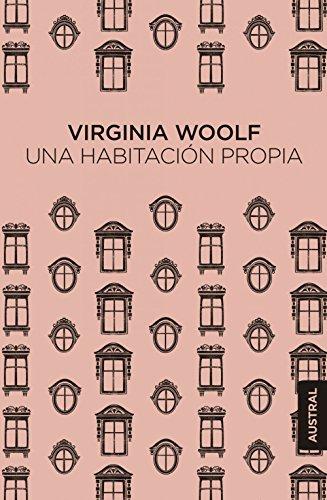 Una habitación propia (Austral Singular) por Virginia Woolf