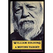 A Moving Target by William Golding (1984-04-26)
