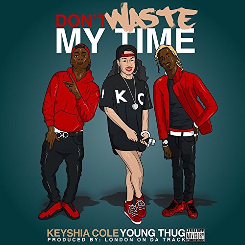 Don't Waste My Time (feat. You...