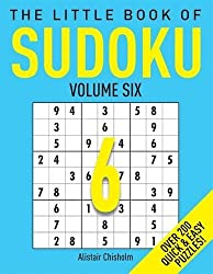 The Little Book of Sudoku 6 by Alastair Chisholm (2016-04-14)
