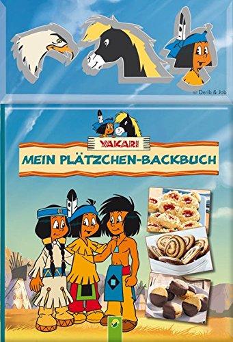 Yakari - Mein Plätzchen-Backbuch: Backbuch mit 3 Ausstechformen