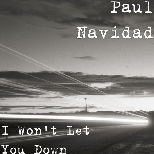 I Won't Let You Down