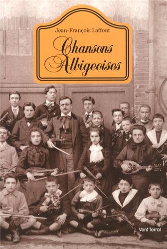 Chansons albigeoises : Evocation