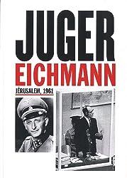 Juger Eichmann : Jérusalem, 1961 (1DVD)