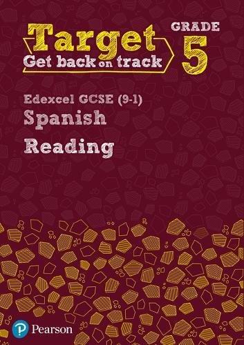 Target Grade 5 Reading Edexcel GCSE (9-1) Spanish Workbook (Modern Foreign Language Intervention)