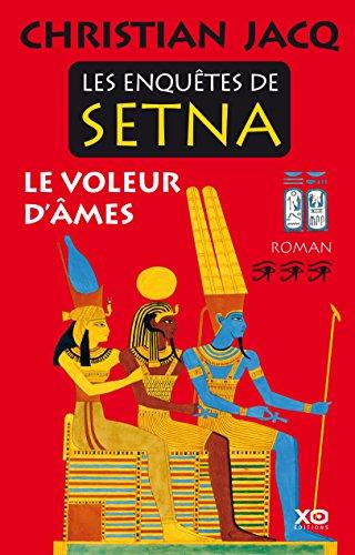 Les enquêtes de Setna : le voleur d'âmes