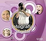 La fotografía digital (Exprime)