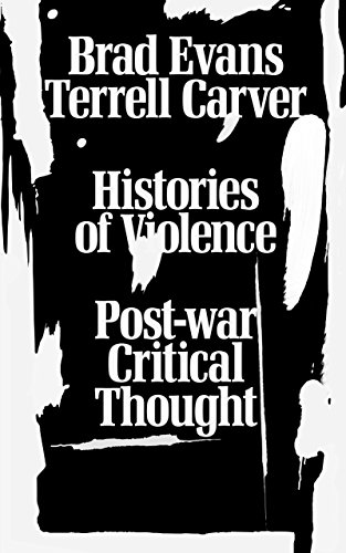 Histories of Violence: Post-war Critical Thought (English Edition) PDF Books